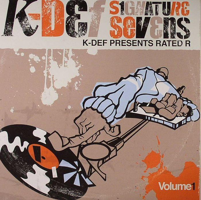 K DEF presents RATED R - Signature Sevens Vol 1