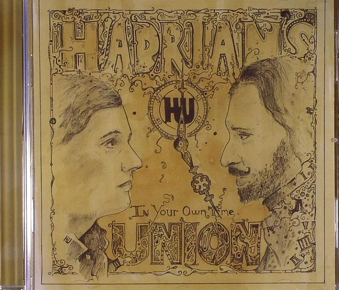 HADRIAN'S UNION - In Your Own Time