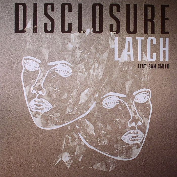 DISCLOSURE feat SAM SMITH Latch vinyl at Juno Records.