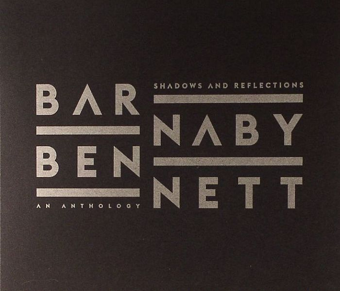 BENNET, Barnaby - Shadows & Reflections: An Anthology