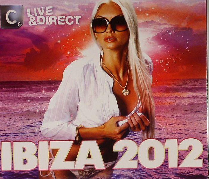 VARIOUS - CR2 Live & Direct: Ibiza 2012