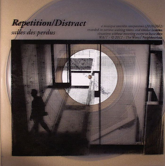 Repetition/Distract - Recordings 07/2004 - 05/2005