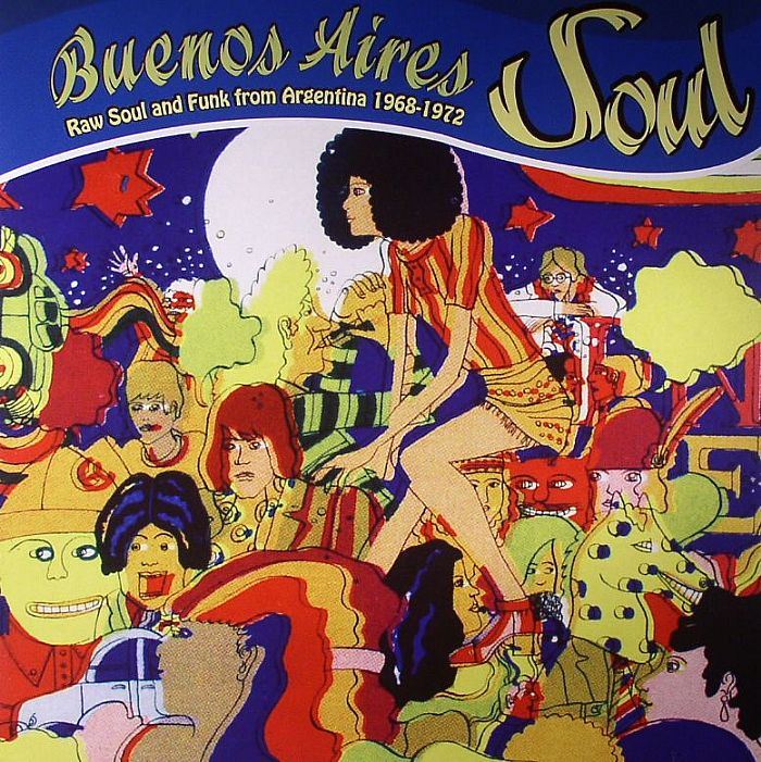 VARIOUS - Buenos Aires Soul: Raw Soul & Funk From Argentina 1968-1972