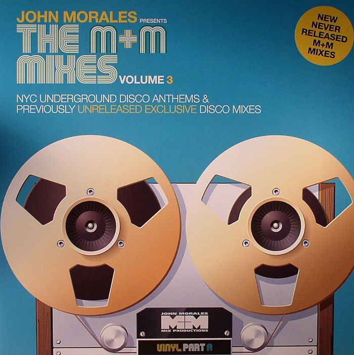 MORALES, John/VARIOUS - The M&M Mixes Volume 3 Part A: NYC Underground Disco Anthems & Previously Unreleased Exclusive Disco Mixes