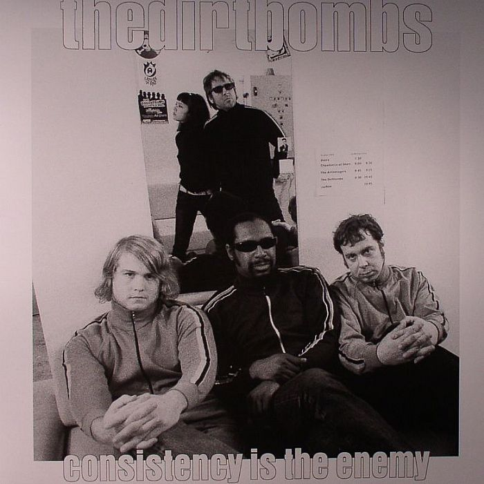 DIRTBOMBS, The - Consistency Is The Enemy