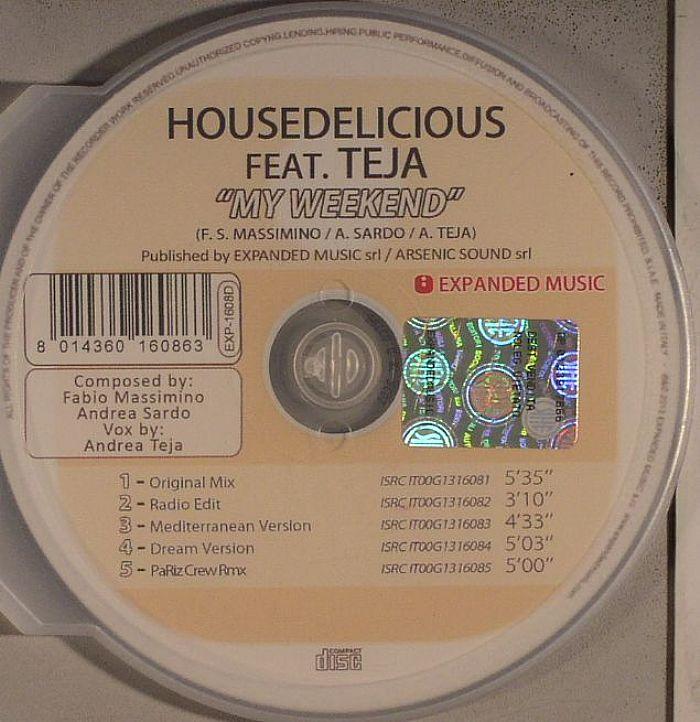 HOUSEDELICIOUS feat TEJA - My Weekend