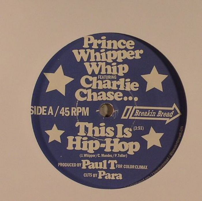 PRINCE WHIPPER WHIP feat CHARLIE CHASE - This Is Hip Hop