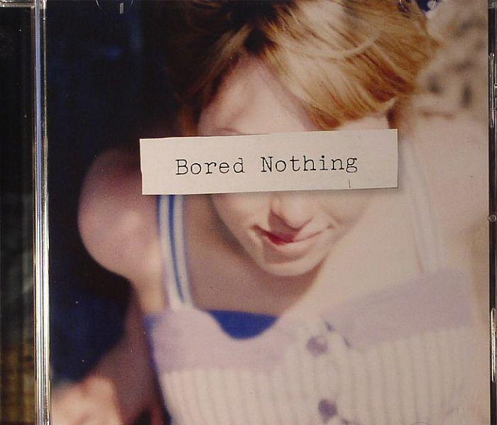 BORED NOTHING - Bored Nothing