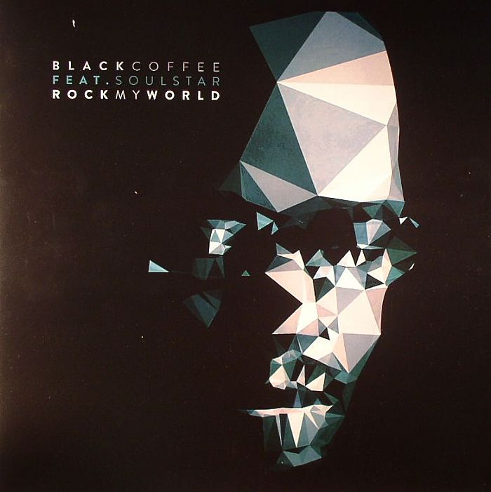 BLACK COFFEE feat SOULSTAR - Rock My World (remixes)