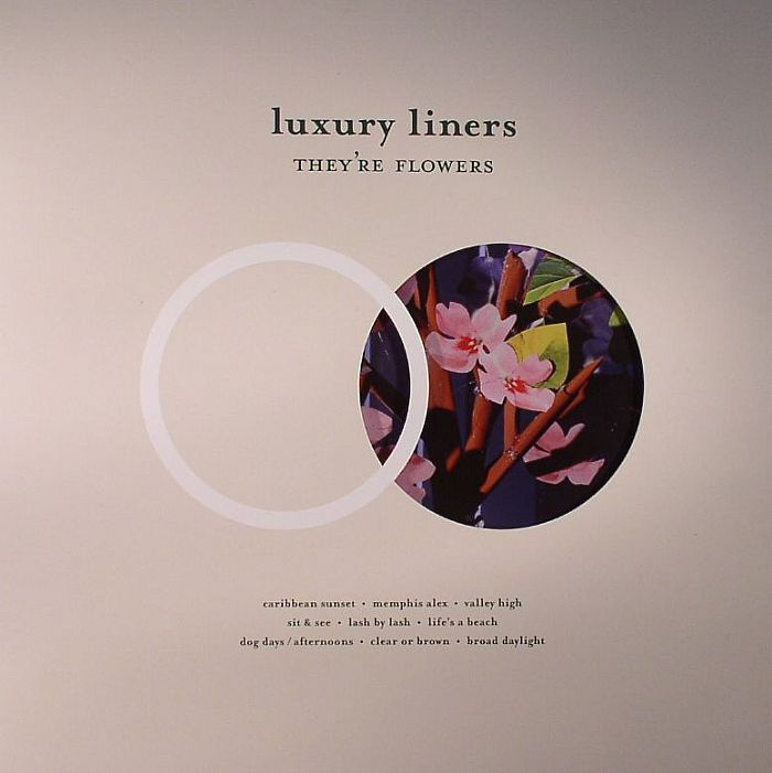 LUXURY LINERS - They're Flowers