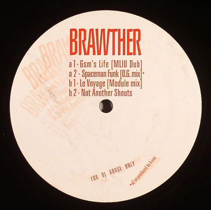 BRAWTHER - GSM's Life