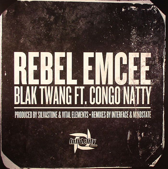 BLAK TWANG feat CONGO NATTY - Rebel Emcee