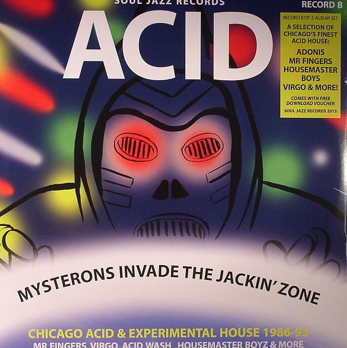 Various acid mysterons invade the jackin zone chicago for Acid house 1989