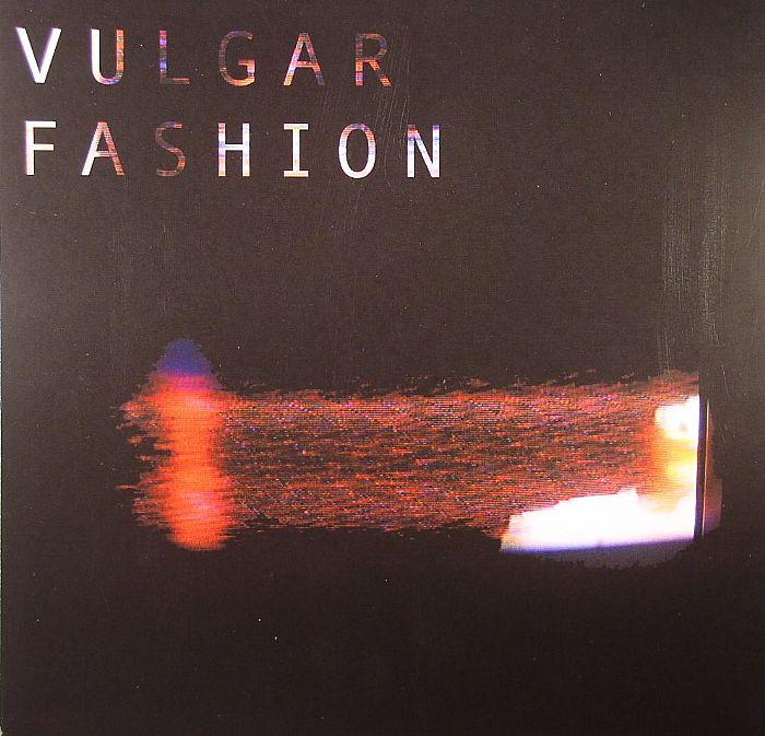 VULGAR FASHION - Vulgar Fashion