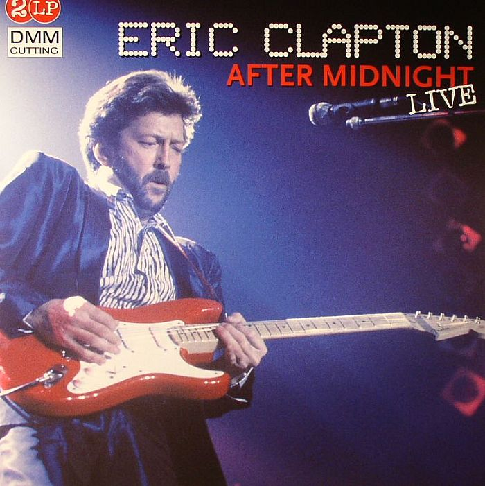 Cocaine Live Eric Clapton: Eric CLAPTON After Midnight Live Vinyl At Juno Records