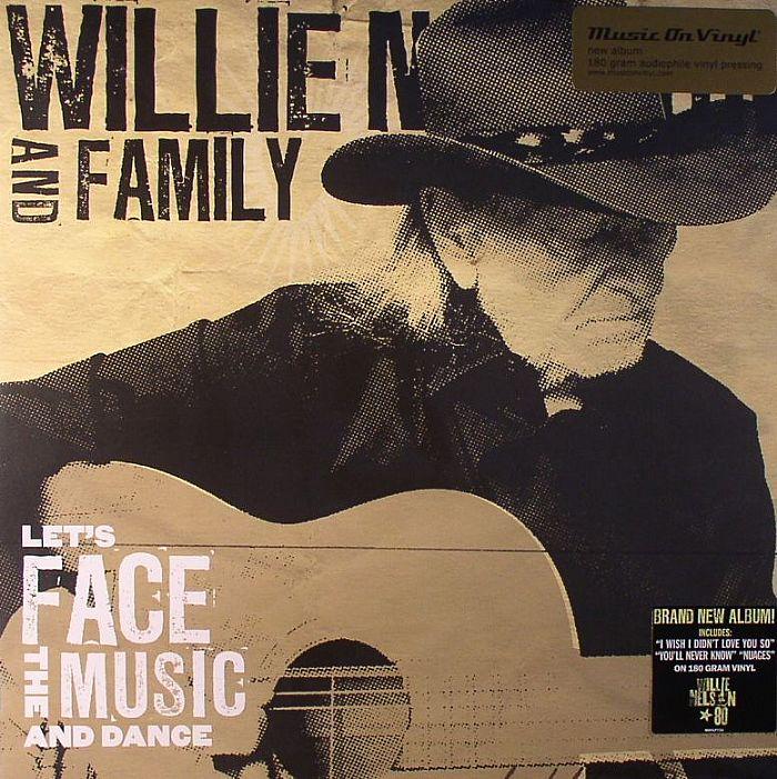 NELSON, Willie & FAMILY - Let's Face The Music & Dance