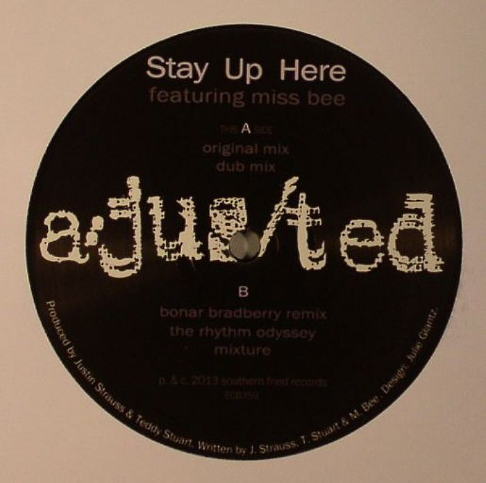 AJUSTED feat MISS BEE - Stay Up Here