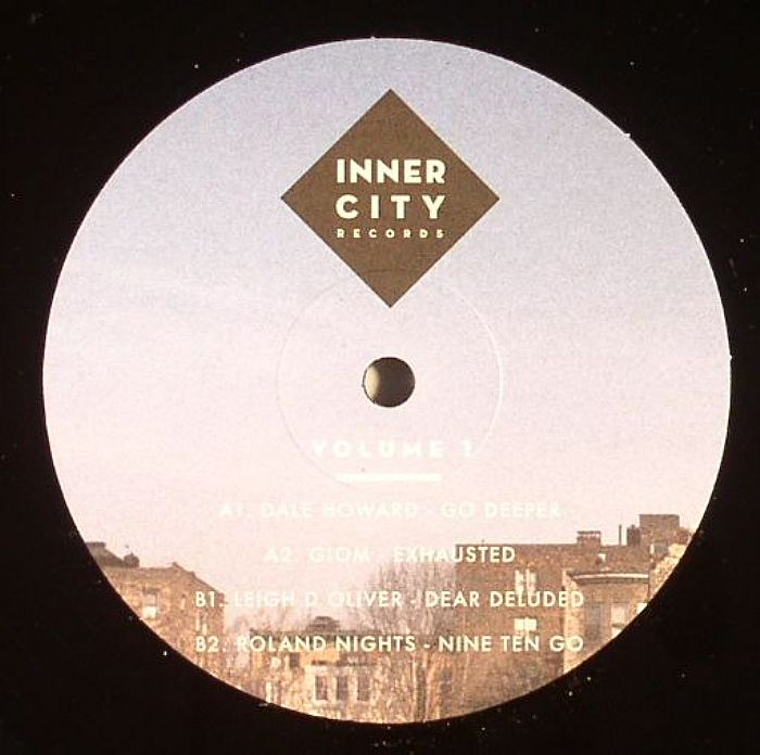 HOWARD, Dale/GIOM/LEIGH D OLIVER/ROLAND NIGHTS - Innercity Records Vol 1