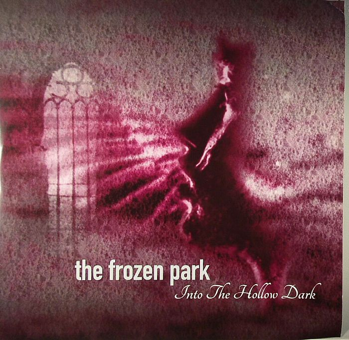 FROZEN PARK, The - Into The Hollow Dark