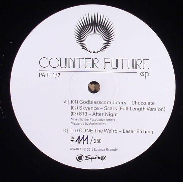 GODBLESSCOMPUTERS/SKYENCE/813 - Counter Future EP Part 1/2