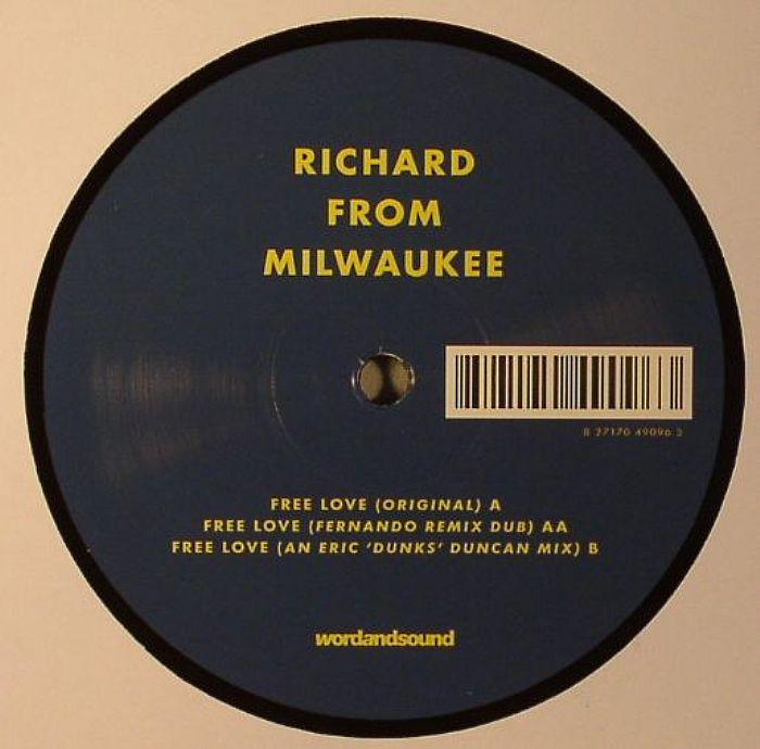RICHARD FROM MILWAUKEE - Free Love