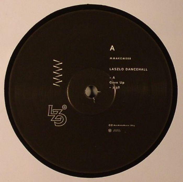 LASZLO DANCEHALL - Gave Up EP