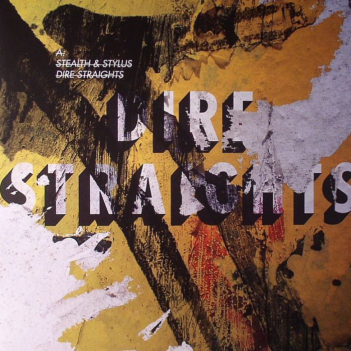 STEALTH/STYLUS - Dire Straights