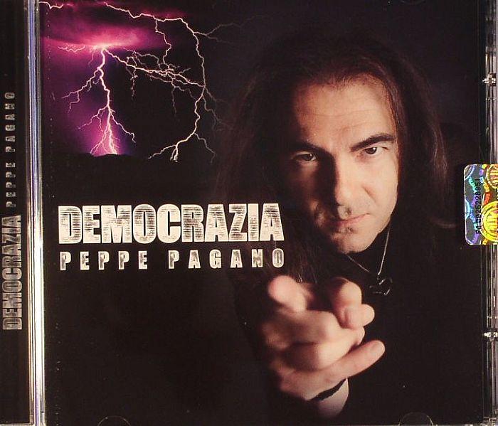 PAGANO, Pepe - Democrazia