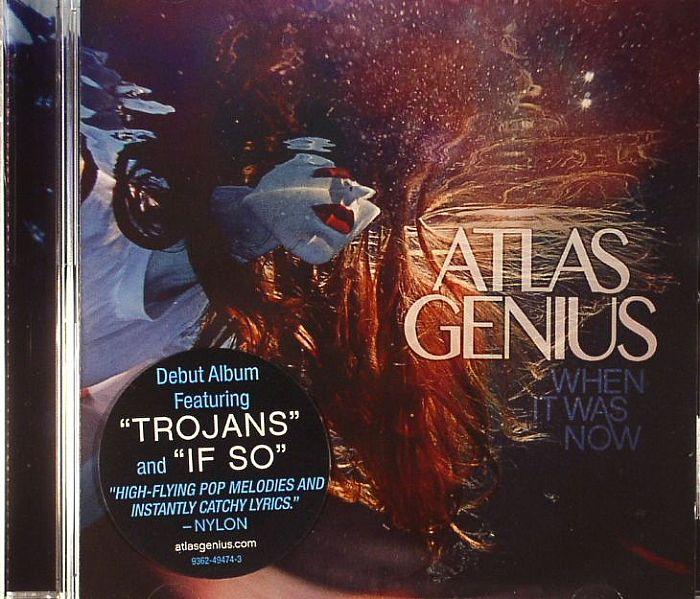 ATLAS GENIUS - When I Was Now
