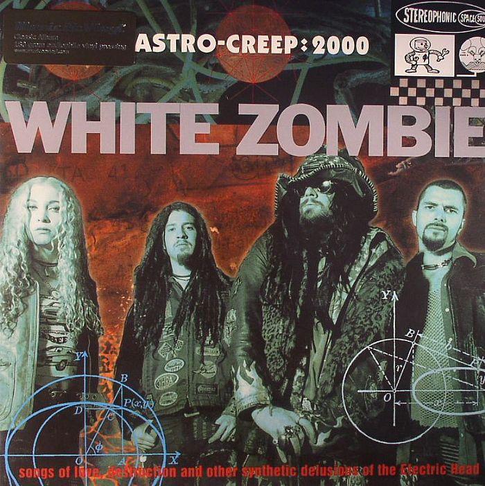 WHITE ZOMBIE - Astro Creep: 2000