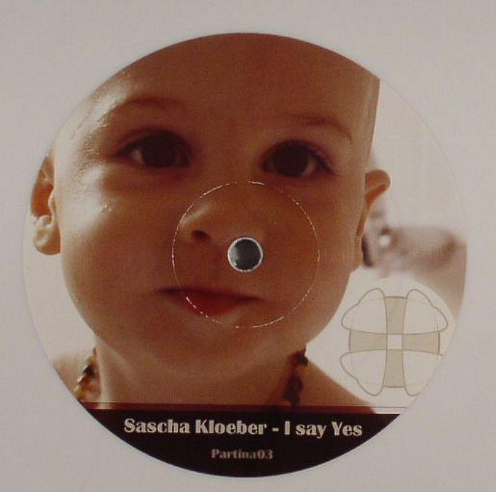 KLOEBER, Sascha - I Say Yes