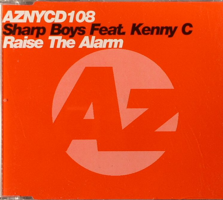 SHARP BOYS feat KENNY C - Raise The Alarm