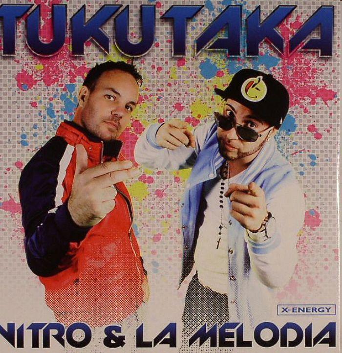 NITRO/LA MELODIA - Tukutaka