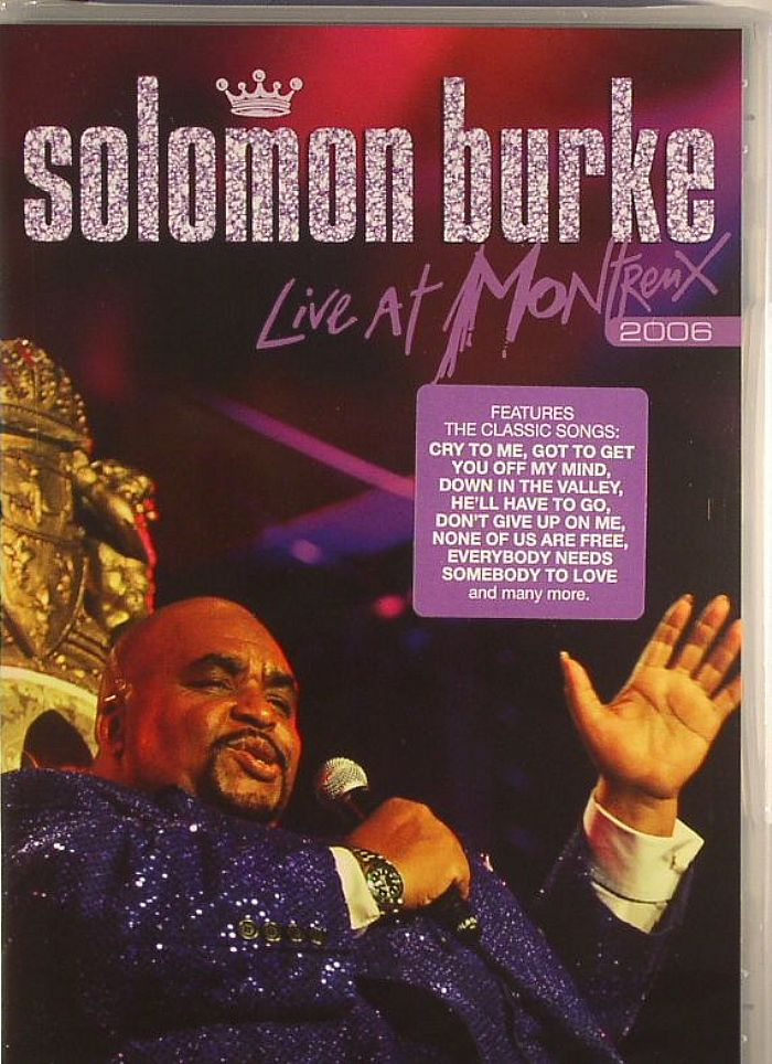 BURKE, Solomon - Live At Montreux 2006