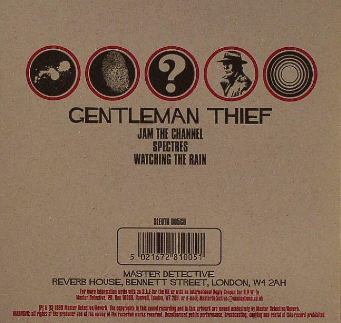 GENTLEMAN THIEF - Jam The Channel/Spectres/Watching The Rain