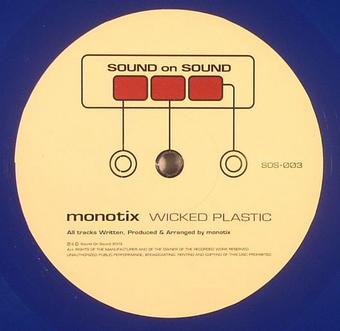 MONOTIX - Wicked Plastic