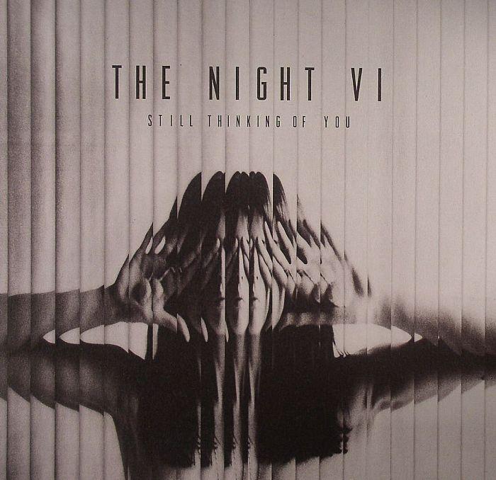 NIGHT VI, The - Still Thinking Of You