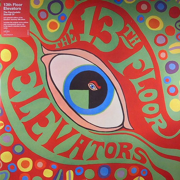 13th floor elevators the psychedelic sounds of the 13th for 13th floor elevators thru the rhythm