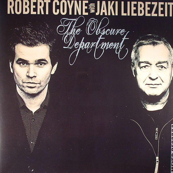 COYNE, Robert with JAKI LIEBEZEIT - The Obscure Department