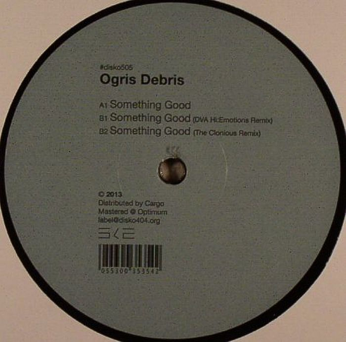 DEBRIS, Ogris - Something Good
