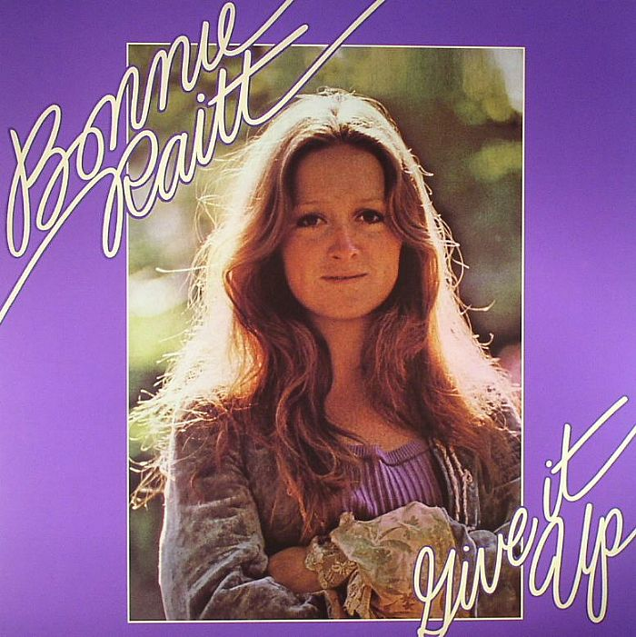 Bonnie RAITT Give It Up Vinyl At Juno Records