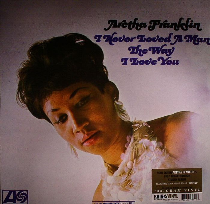 FRANKLIN, Aretha - I Never Loved A Man