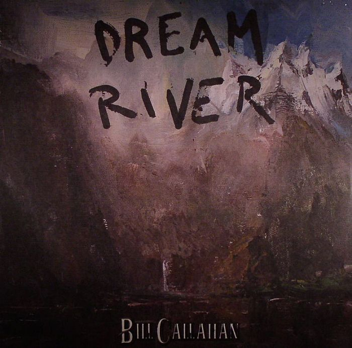 CALLAHAN, Bill - Dream River