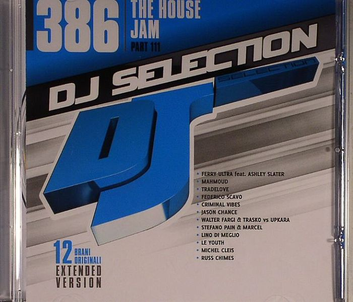 VARIOUS - DJ Selection 386: The House Jam Part 111