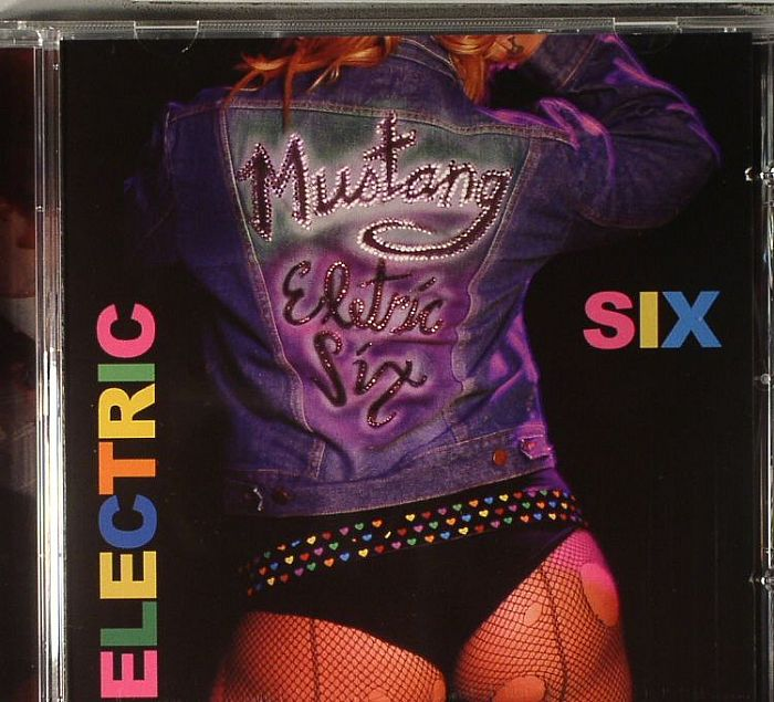 ELECTRIC SIX - Mustang