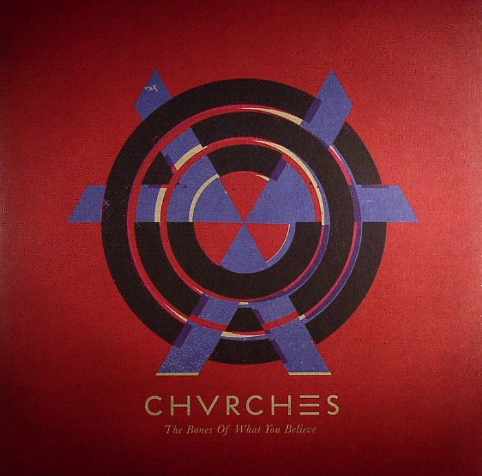 chvrches the bones of what you believe album