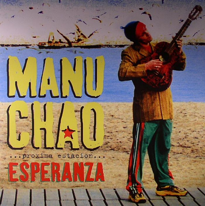 CHAO, Manu - Proxima Estacion Esperanza