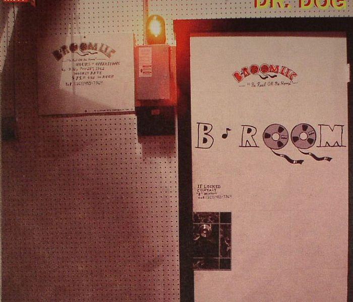 DR DOG - B Room