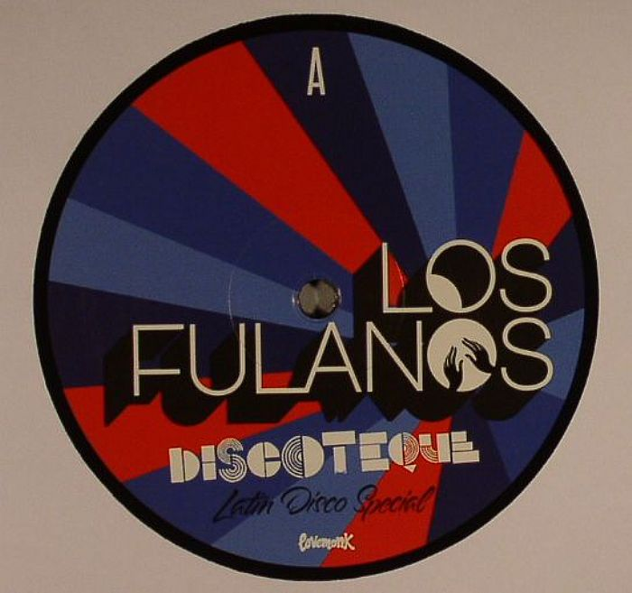 LOS FULANOS - Discoteque