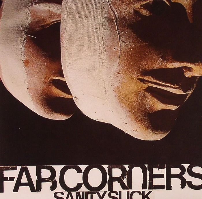 FAR CORNERS - Sanity Suck